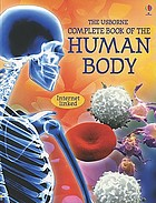 The Usborne complete book of the human body