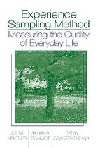 Experience sampling method measuring the quality of everyday life