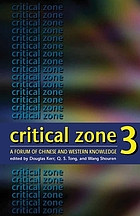 Critical zone 3 : a forum of Chinese and Western knowledge