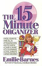 The fifteen minute organizer