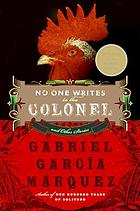 No one writes to the colonel : and other stories