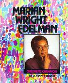 Marian Wright Edelman, children's champion
