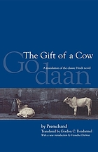The gift of a cow; a translation of the Hindi novel, Godaan