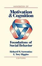 Handbook of motivation and cognition