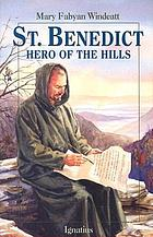 St. Benedict, hero of the hills