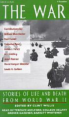 The war : stories of life and death from World War II