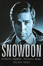 Snowdon : public figure, private man