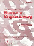 Fifth Working Conference on Reverse Engineering : proceedings : October 12-14, 1998, Honolulu, Hawaii, USA