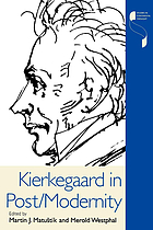 Kierkegaard in post/modernity