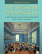 The Western perspective : the Renaissance to the present. Vol. 2, Since 1500