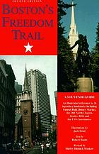 Boston's Freedom Trail : a souvenir guide