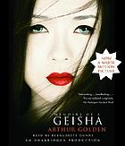 Memoirs of a geisha : [a novel]