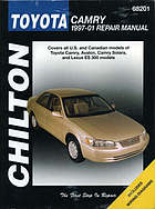 Chilton's Toyota Camry 1997-01 repair manual : covers all U.S. and Canadian models of Toyota Camry, Avalon, Camry Solara, and Lexus ES 300 models
