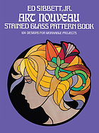 Art Nouveau stained glass pattern book : 104 designs for workable projects