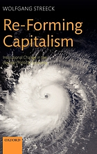 Re-forming capitalism : institutional change in the German political economy