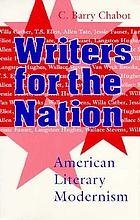 Writers for the nation : American literary modernism