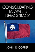 Consolidating Taiwan's democracy