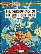 The sarcophagi of the sixth continent