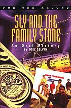 Sly and the family Stone : an oral history