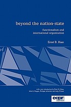 Beyond the nation-state : functionalism and international organization