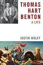 Thomas Hart Benton : a life
