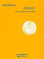 Dolly : 6 original pieces : opus 56 : for piano duet