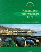Argyll and the western Isles Argyll and the Western Isles - Exploring Scotland's Heritage