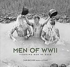 Men of WW II : fighting men at ease