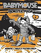 Babymouse : monster mash