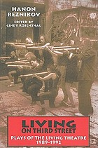 Living on Third Street : plays of the Living Theatre, 1989-1992