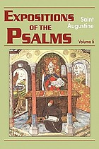 Expositions of the Psalms, 99-120