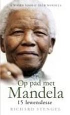 Op pad met Mandela : 15 lewenslesse