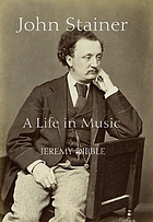John Stainer : a life in music