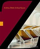 Andrea Zittel : critical space