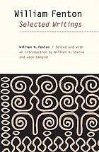 William Fenton : selected writings