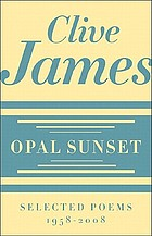 Opal sunset : selected poems, 1958-2008