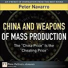 "China and weapons of mass production : the ""China price"" is the ""cheating price"""