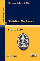 Statistical mechanics lectures given at the Centro internazionale matematico estivo (C.I.M.E.) held in Bressanone (Bolzano), Italy, June 21-27, 1976