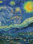 Gardner's Art through the ages : a global history