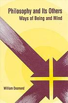 Philosophy and its others : ways of being and mind