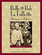 Bob and Belle La Follette : partners in politics