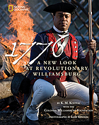 1776 : a new look at revolutionary Williamsburg