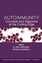 Autoimmunity : concepts and diagnosis at the cutting edge