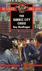 The Quebec City crisis