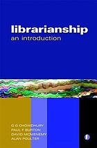Librarianship : an introduction