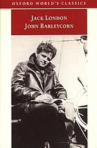 John Barleycorn alcoholic memoirs