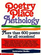 Poetry place anthology : more than 600 poems for all occasions!