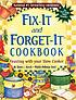 Fix-it and forget-it cookbook : feasting with your slow cooker