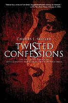 Twisted confessions : the true story behind the Kitty Genovese and Barbara Kralik murder trials