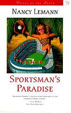 Sportsman's paradise : a novel